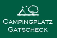 Campingplatz Gatscheck
